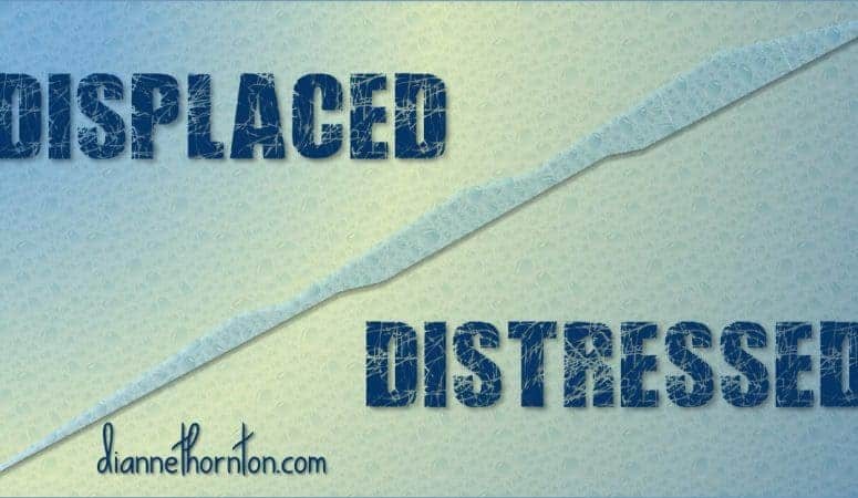 Displaced and Distressed