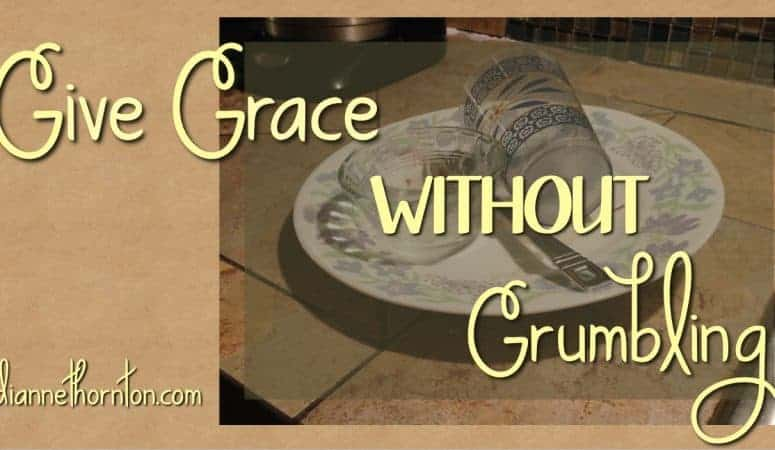 Give Grace WITHOUT Grumbling