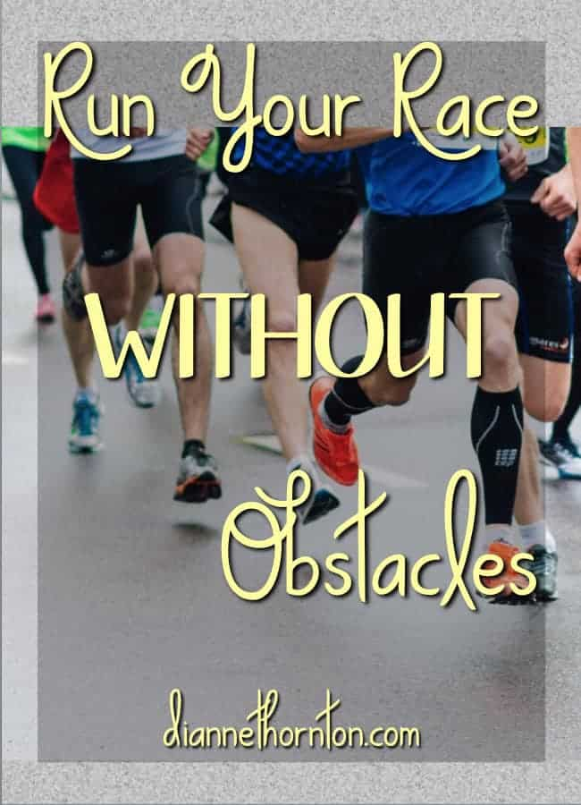 God has a race marked out just for you. Are you running your race without obstacles?