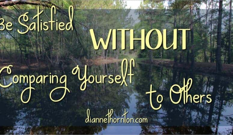 Be Satisfied WITHOUT Comparing Yourself to Others
