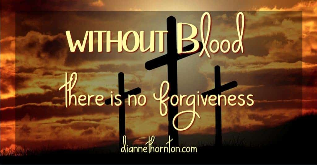 Have you or someone you loved been in desperate need of blood? Do you know that Jesus gave His blood for you? Without blood there is no forgiveness of sins.