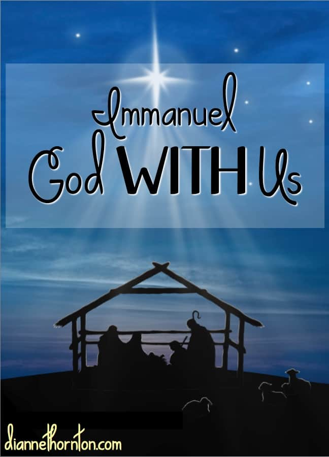 Immanuel. God with us. This is the greatest gift of all!