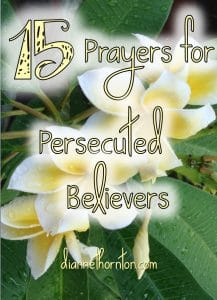Do you pray for Christians who are being persecuted for their faith? Here are 15 powerful prayers for persecuted believers--including a printable!