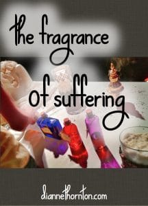 Have you ever caught the whiff of a familiar fragrance and stopped to remember? Often those are happy memories--but sometimes it's about suffering.