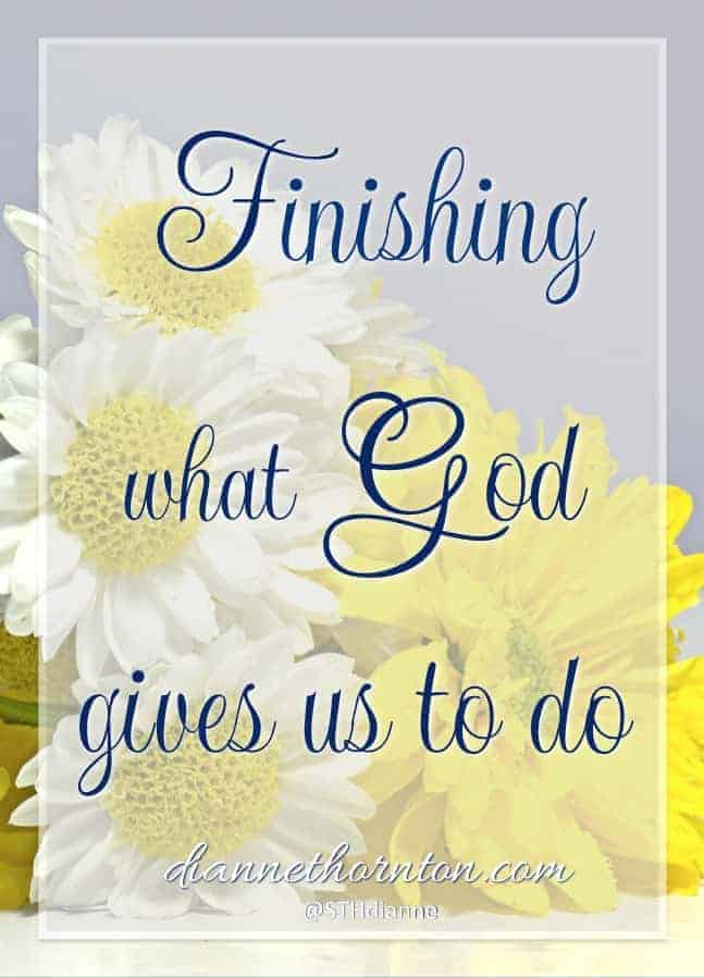 Finishing. Sometimes we put it off. Sometimes it's the last thing we want to do. But finishing is what God calls us to. And He wants us to do it well.