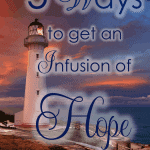 No one is immune to the sense of hopelessness. Even the strongest individuals occasionally need a fresh infusion of hope. Here's yours!